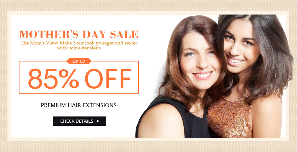 Mothers Day Hair Extensions Sale At Market Hair Extension